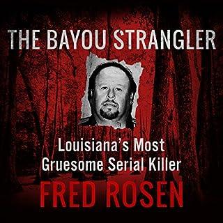 The Bayou Strangler audiobook cover art