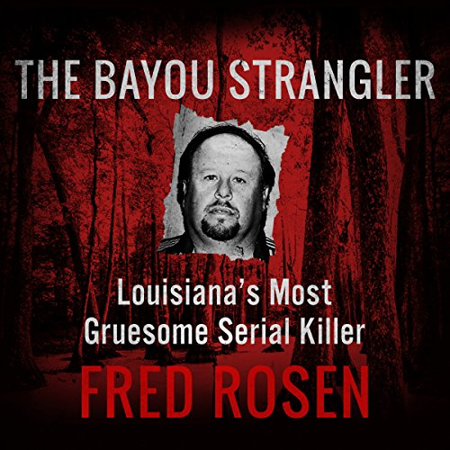 The Bayou Strangler audiobook cover art