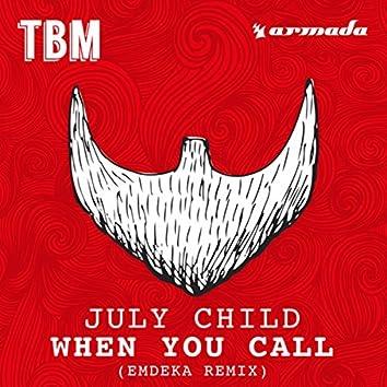 When You Call (Emdeka Remix)