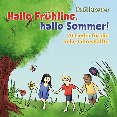 Hallo Frühling,hallo Sommer!