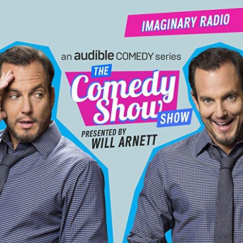 Ep. 2: Imaginary Radio Program (The Comedy Show Show) audiobook cover art
