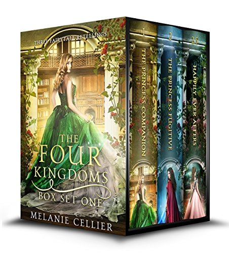 The Four Kingdoms Box Set 1: Three Fairytale Retellings (Four Kingdoms and Beyond Box Sets) (English Edition)