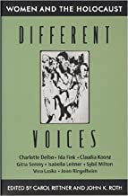 Different Voices: Women and the Holocaust