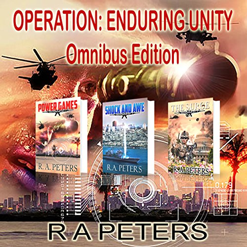 Operation Enduring Unity, Omnibus Edition                   De :                                                                                                                                 R A Peters                               Lu par :                                                                                                                                 Kevin Clay                      Durée : 25 h et 30 min     Pas de notations     Global 0,0