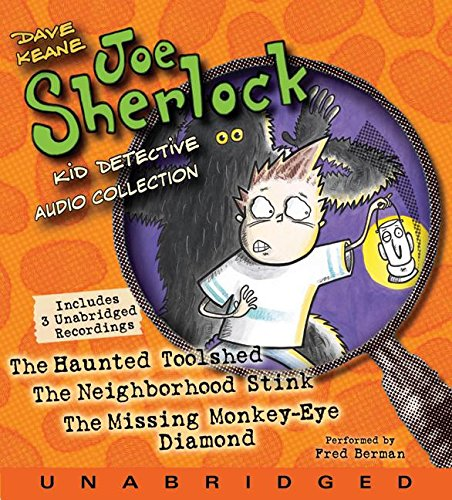 Joe Sherlock, Kid Detective Audio Collection: The Haunted Toolshed/The Neighborhood Stink/The Missing Monkey-Eye Diamond
