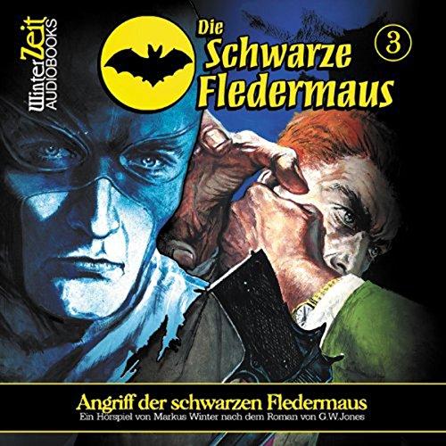 Angriff der schwarzen Fledermaus audiobook cover art