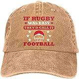 IF Rugby was Easy The'd Call IT - Gorro de béisbol para adulto