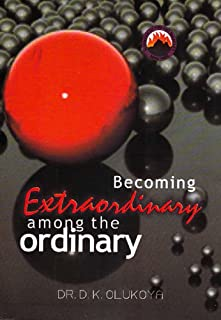 Becoming Extraordinary among the Ordinary