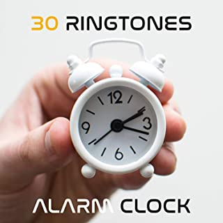 30 Ringtones: Alarm Clock - Soothing Sounds for Good Morning, Wake UP, Positive Vibes