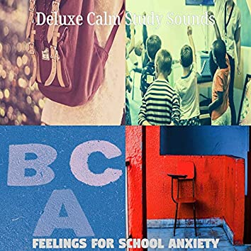 Feelings for School Anxiety