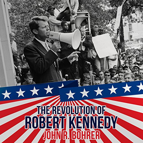 The Revolution of Robert Kennedy cover art
