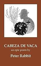 Cabeza de Vaca: An Epic Poem