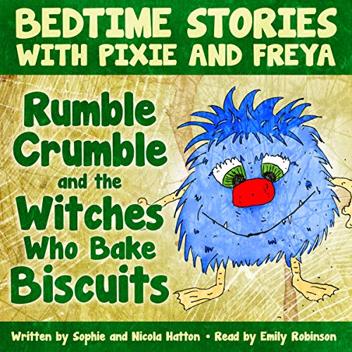 Rumble Crumble and the Witches Who Bake Biscuits cover art