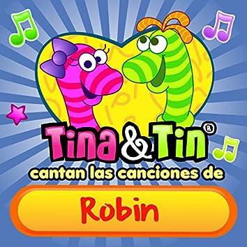 Cantan las Canciones de Robin