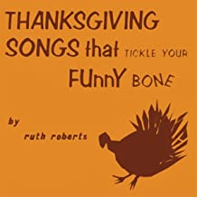 Thanksgiving Songs That Tickle Your Funny Bone