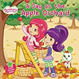A Day at the Apple Orchard (Strawberry Shortcake)