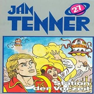 Station der Vorzeit (Jan Tenner Classics 27) Titelbild