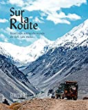 Guide Bleu Sur la Route: Road Trip autour du monde en 4 x 4, van, moto...