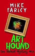 Art Hound (Dev Haskell - Private Investigator Book 16)