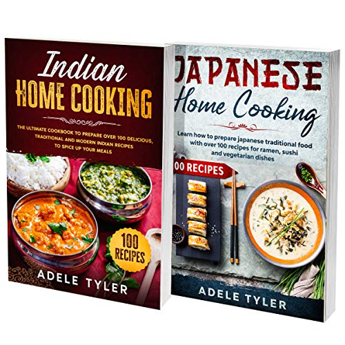 Asian Comfort Food Cookbook: 2 Books 1 In: Over 200 Recipes For Cooking At Home Japanese And Indian Traditional And Modern Dishes (English Edition)