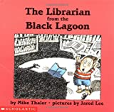 The Librarian from the Black Lagoon (Black Lagoon Picture Books Set 1)