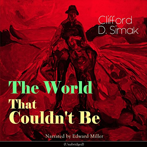 The World That Couldn't Be audiobook cover art