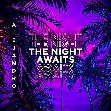 The Night Awaits