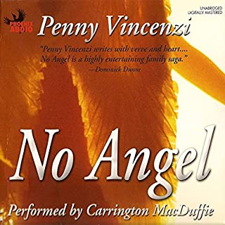 No Angel                   By:                                                                                                                                 Penny Vincenzi                               Narrated by:                                                                                                                                 Carrington MacDuffie                      Length: 26 hrs and 22 mins     133 ratings     Overall 4.0