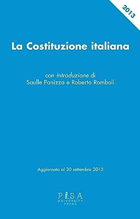 La Costituzione italiana: Aggiornata al 30 settembre 2013