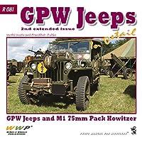 フォードGPW ディティール写真集(第2増補版) [R081]GPW Jeeps In Detail GPW Jeeps and M1 75mm Pack Howitzer