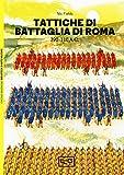 Tattiche di battaglia di Roma 390-110 a.C....