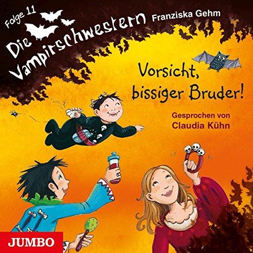 Vorsicht, bissiger Bruder! (Die Vampirschwestern 11) Titelbild