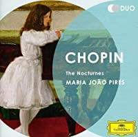 Chopin: The Nocturnes by Maria Joao Pires (2012-08-03)