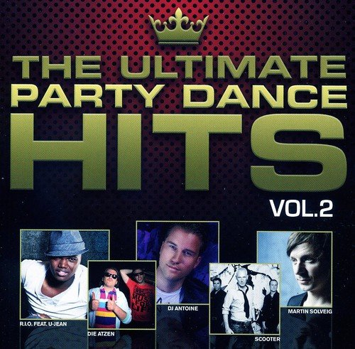Vol. 2-Ultimate Party Dance Hits