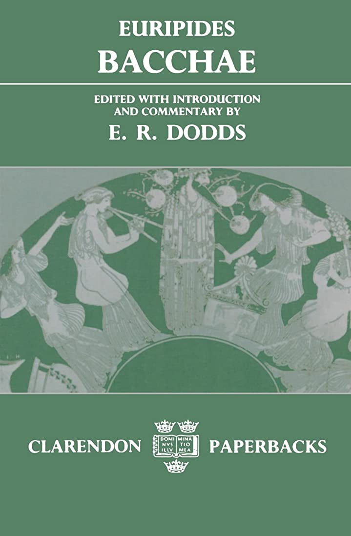 関与するゲージ母性Bacchae (Clarendon Paperbacks)