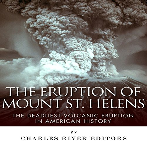 The Eruption of Mount St. Helens audiobook cover art