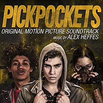 Pickpockets (Original Motion Picture Soundtrack)