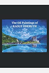 THE OIL PAINTINGS OF RAOUF ODERUTH Broché