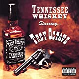 Tennessee Whiskey [Explicit]