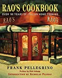 Rao s Cookbook: Over 100 Years of Italian Home Cooking
