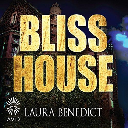 Bliss House audiobook cover art