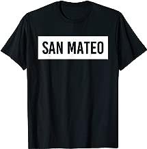 SAN MATEO CA CALIFORNIA Funny City Home Roots USA Gift T-Shirt