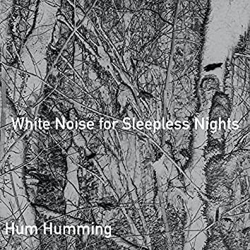 White Noise for Sleepless Nights