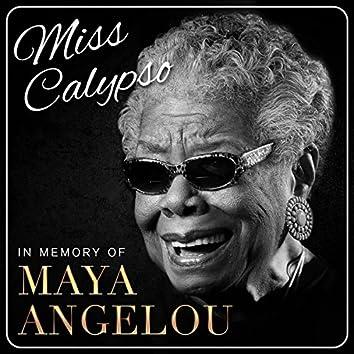 Miss Calypso - In Memory of Maya Angelou