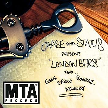 "Chase & Status Present ""London Bars"""