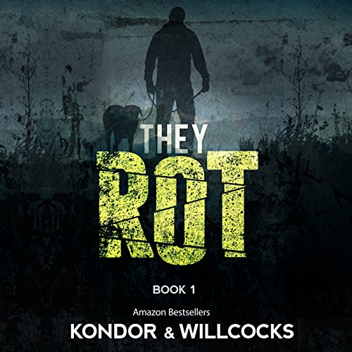 They Rot audiobook cover art