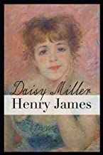 Daisy Miller: Annotated