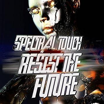 Resist the Future