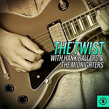The Twist with Hank Ballard & the Midnighters