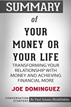Summary of Your Money or Your Life by Joe Dominguez: Conversation Starters